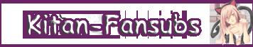 Kitan-Fansubs – Herzlich willkommen